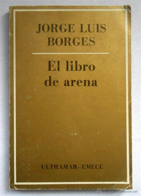 el libro de arena jorge luis borges ed ultra comprar en todocoleccion 42907147