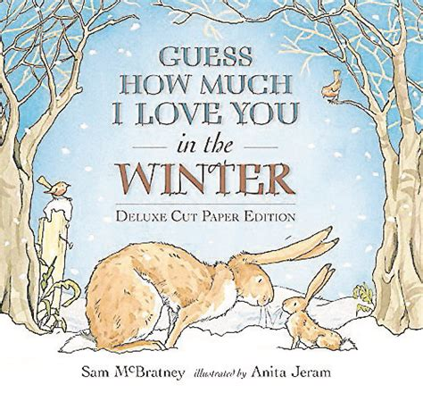 Guess How Much I You In The Winter By Sam Mc Bratney Jeram children s books to add to your gift giving list cities