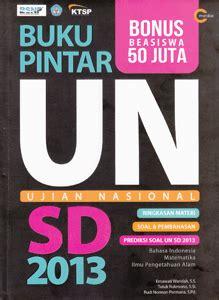 Buku Pintar Un Sosiologi Sma buku pintar un sd 2013 cmedia