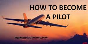 How To Become A by How To Become A Pilot List Of Pilot Institutes Government