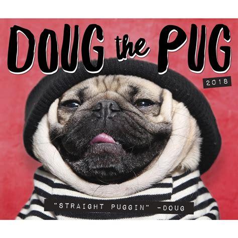 doug pug store doug the pug 2018 desk calendar 9781682346761 calendars