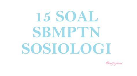 sosiologi patterns of action adalah 15 soal sbmptn sosiologi 3 nifafani