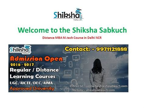 Mba Diploma Courses In Delhi by Offer Mba M Tech M Sc B Sc Distance Degree Courses In