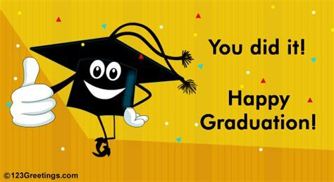 You Did It  Free Happy Graduation eCards, Greeting Cards