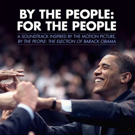 by the people the election of barack obama 2009 imdb by the people for the people music inspired by the motion
