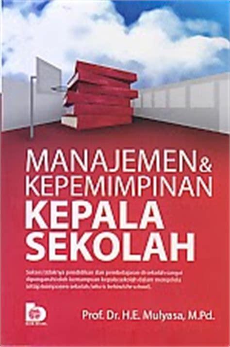 Manajemen Biaya 2 Ed 3 Hvs toko buku rahma manajemen dan kepemimpinan kepala sekolah