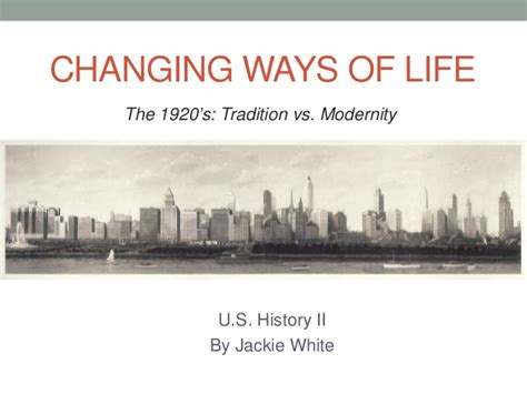 chapter 13 section 1 changing ways of life chapter 21 1920 s changing ways of life