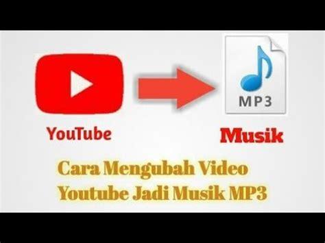 download video dari youtube dengan format mp3 cara mendownload video di youtube dengan format mp3 youtube