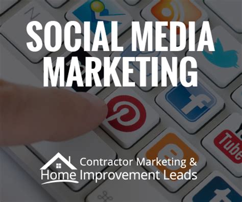 social media marketing for home improvement contractors