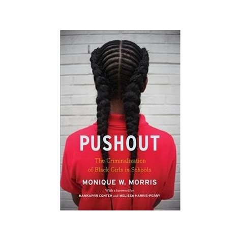pushout the criminalization of black in schools books pushout the criminalization of black in schools