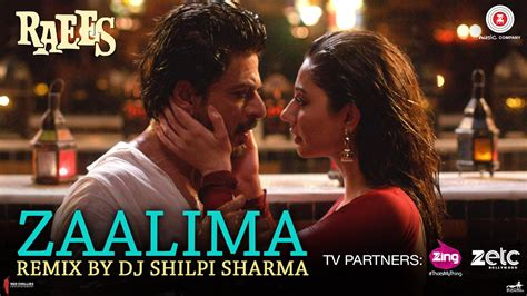download mp3 zaalima zaalima remix mp3 song free download raees dj shilpi