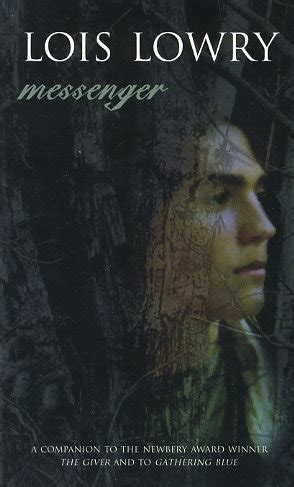 Messenger By Lois Lowry Fictiondb