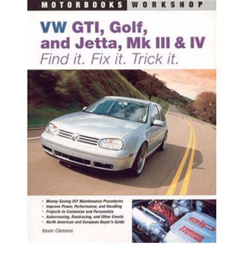 car repair manual download 1995 volkswagen jetta iii user handbook vw gti golf jetta mk iii and iv sagin workshop car manuals repair books information