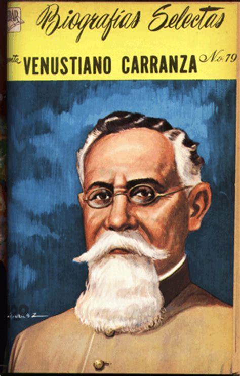 biografia corta de venustiano carranza museo de la caricatura y la historieta venustiano