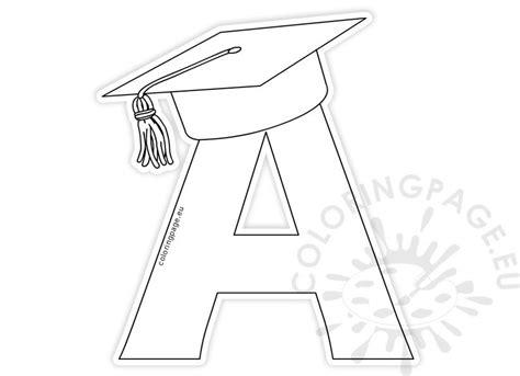 letter   graduation cap template coloring page