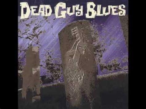 cgv outlaws dead guy blues 2005 i feel like an outlaw again