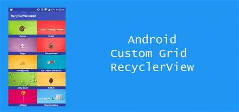 recyclerview tutorial android studio android development android custom grid recyclerview with images and text