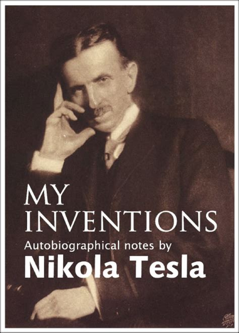 my inventions the autobiography of nikola tesla books books recommended by larry page bookicious