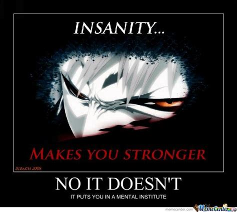 Insanity Meme - insanity by madarazx meme center