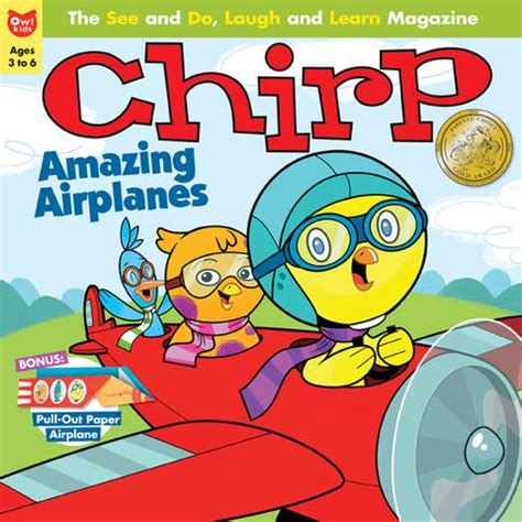 7 Interesting Things I Learned Reading Magazines by Chirp Magazine Ages 3 6 Owlkids