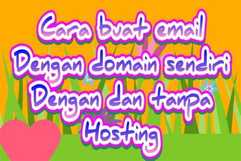 membuat email  domain sendiri  hosting