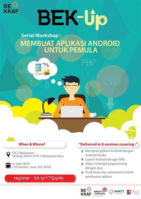 membuat aplikasi android berita serial workshop membuat aplikasi android untuk pemula