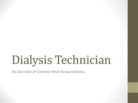 Dialysis Responsibilities by A Basic Review Of Dialysis Technician Work Activities
