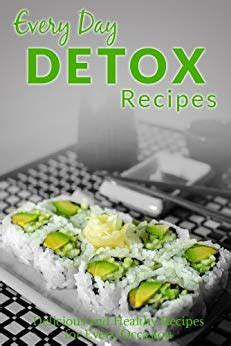 Detox Recipes For Beginners by Detox Recipes The Beginner S Guide To Breakfast Lunch