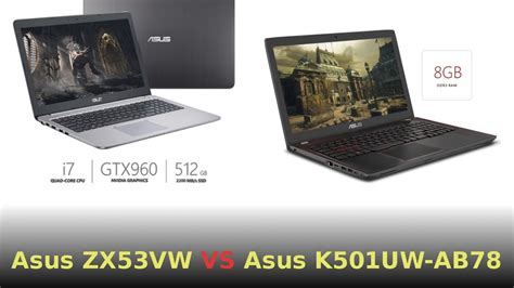 Laptop Asus K501uw Ab78 comparing asus zx53vw and asus k501uw ab78