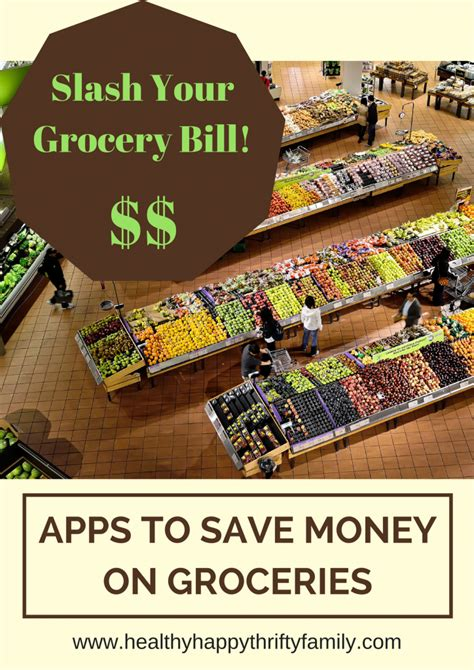 supermarket comparison how to save money on groceries apps to save money on groceries healthy happy thrifty family