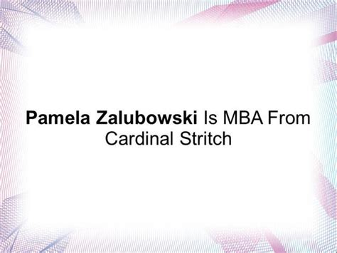 Cardinal Stritch Mba And Health Care Management by Zalubowski Is Mba From Cardinal Stritch Authorstream