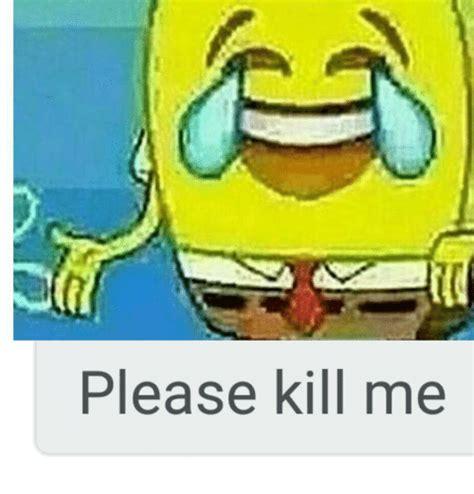 Please Kill Me Meme - please kill me anime meme on sizzle