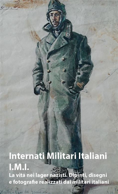 imi internati militari italiani i m i internati militari italiani cultura