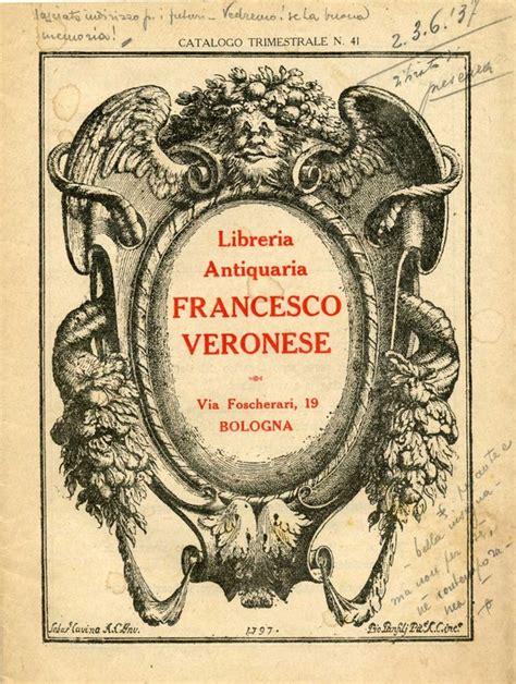 librerie antiquarie bologna un sacco di libri arnaldo forni libraio antiquario editore
