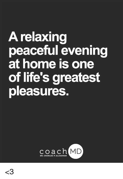 a relaxing peaceful evening at home is one of lite s