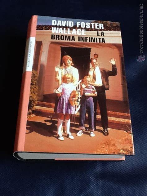 la broma infinita 8439702361 la broma infinita david foster wallace comprar libros de ciencia ficci 243 n y fantas 237 a en