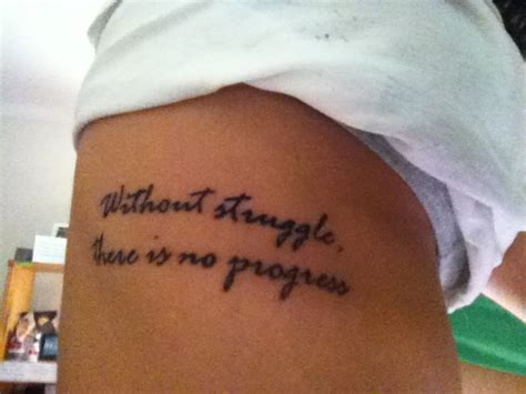 struggle tattoos without struggle there is no progress my quote