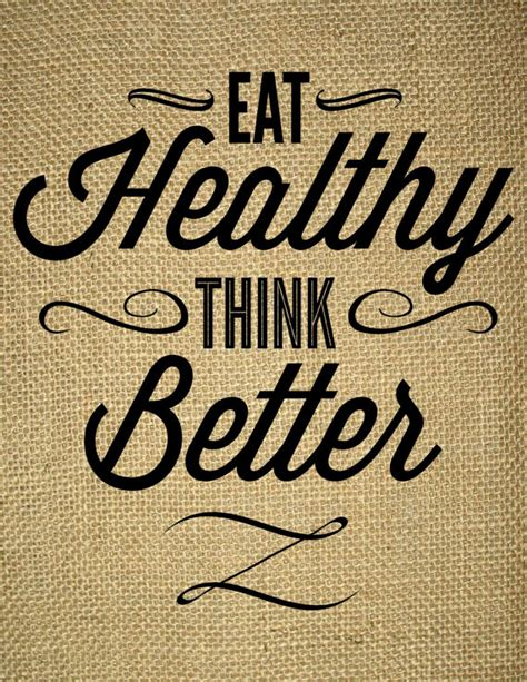 4 Health Posts Worth Thinking About by Food Quotes Quotesta