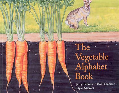 my vegetables my vegetables books the vegetable alphabet book