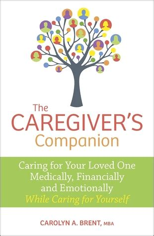 caring for the caregiver books the caregiver s companion caring for your loved one