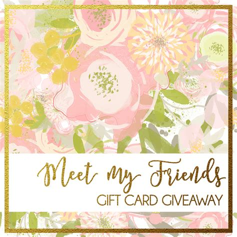Gift Card Giveaway - meet our friends gift card giveaway eighteen25
