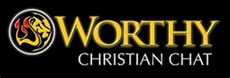 christian chat room worthy christian chat join thousands of christians in our free christian chat rooms