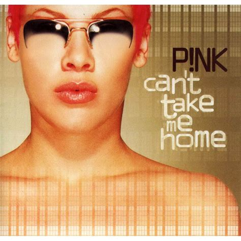 can t take me home pink mp3 buy tracklist