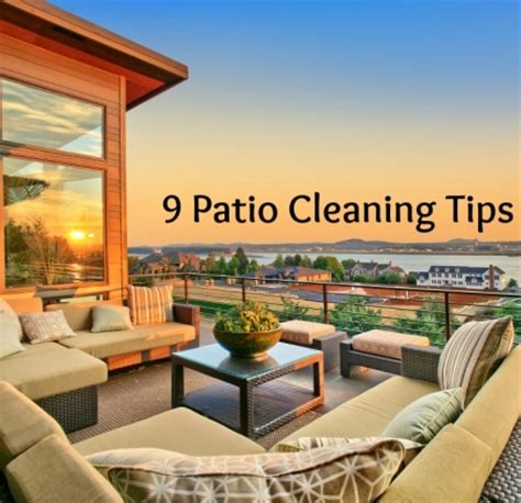 Patio Cleaning Tips 9 patio cleaning tips