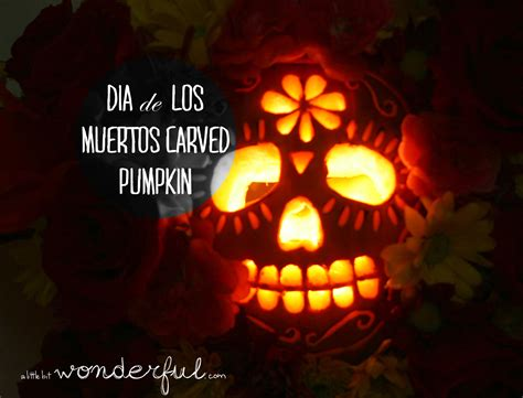 happy halloween dia de los muertos a little bit wonderful