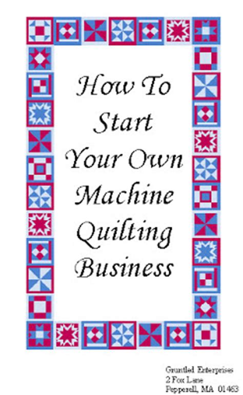 Starting A Quilting Business by Machine Quilting Business Best Sewing Machines