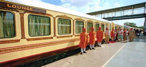 luxury trains of india palace on wheels indian railways luxury train travel