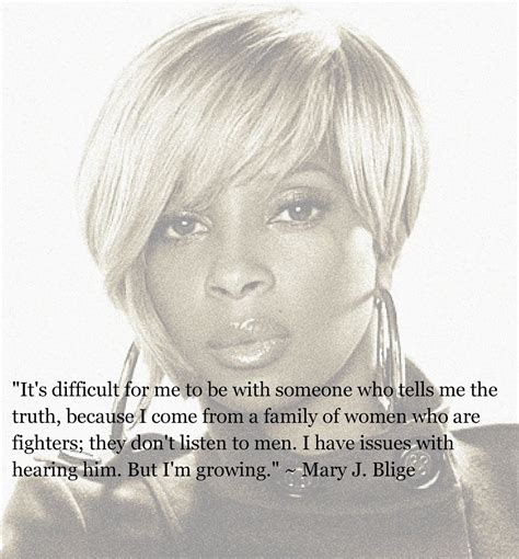 Im To See J Blige by J Blige Quotes Quotesgram