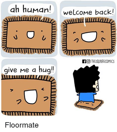Give Me A Hug Meme - 25 best memes about welcome back welcome back memes