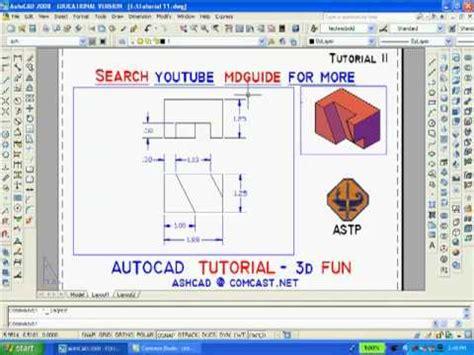 tutorial autocad 2d ke 3d tutorial 11 autocad 2d 3d online tutoring is available